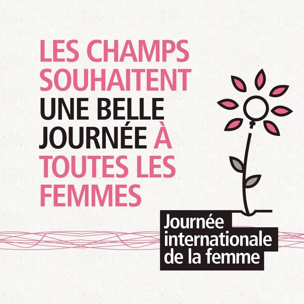 Visuel Les Champs La journée de la Femme